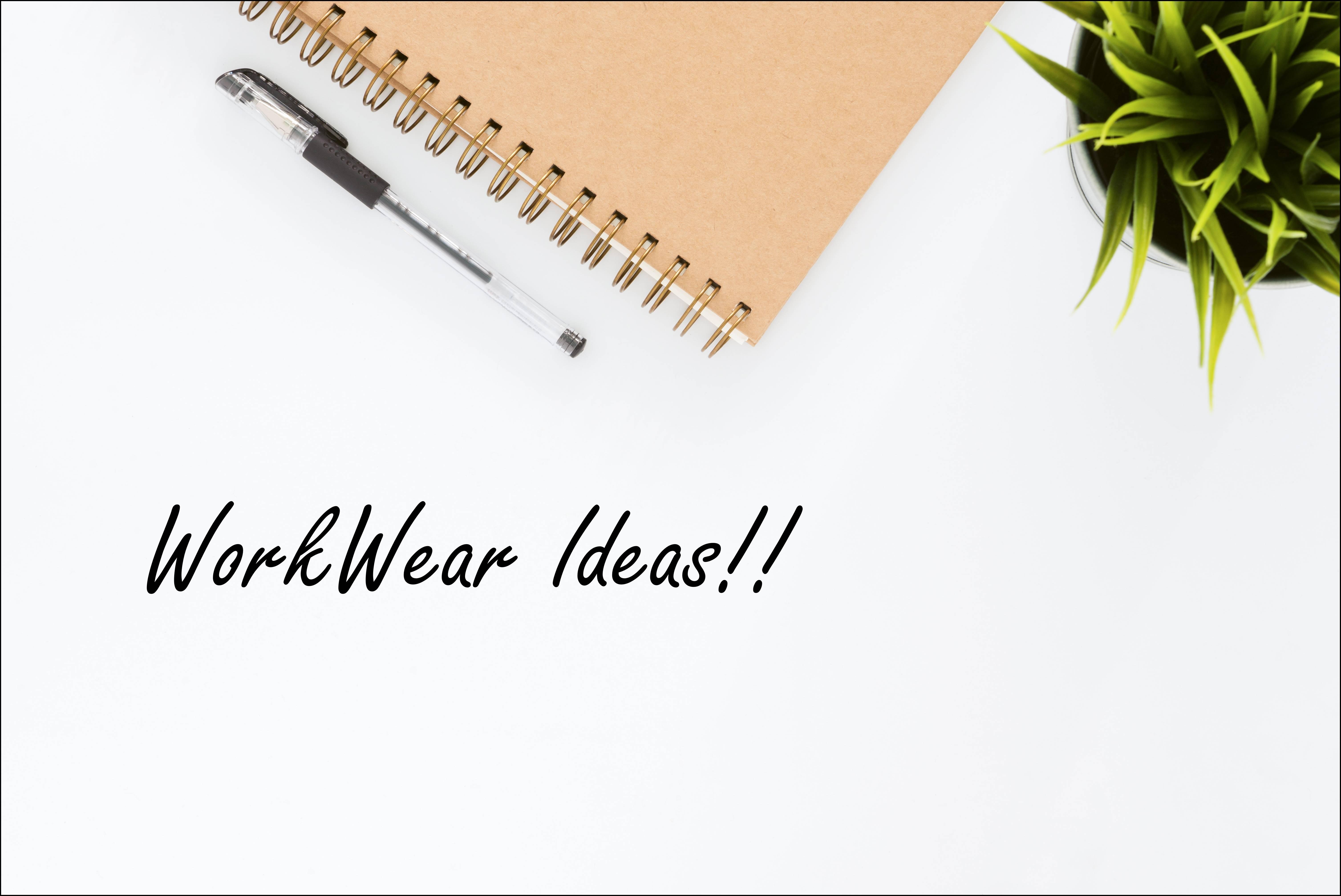 3 Workwear looks !!