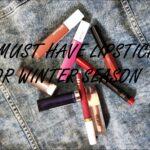5 Must have Lipsticks for winter Season